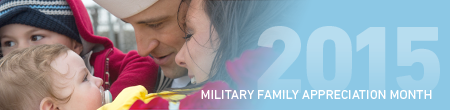 Military Family Appreciation Month 2015