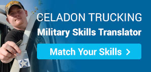 Celadon Trucking Military Skills Translator. Match Your Skills.