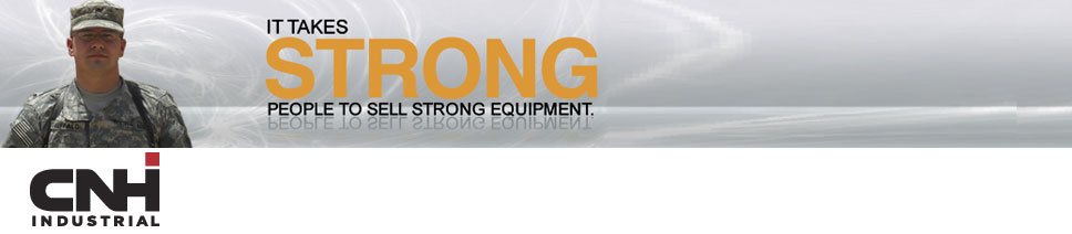 CNH Industrial. It takes strong people to sell strong equipment.