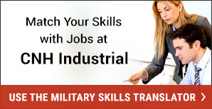 Match Your Skills with Jobs at CNH Industrial. Military Skills Translator. Use it Now.