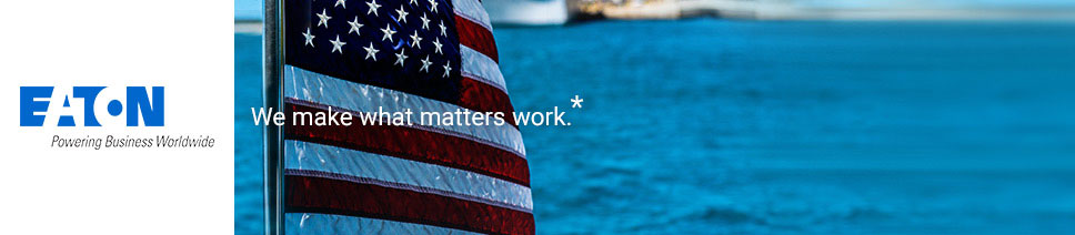 Eaton. Powering Business Worldwide. We make what matters work.