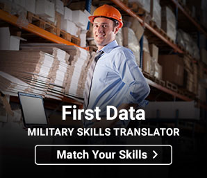 First Data Military Skills Translator. Match Your Skills.