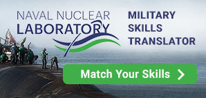 Naval Nuclear Laboratory Military Skills Translator: Match Your Skills.