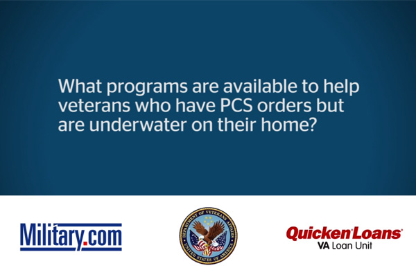 "VA Loan Q&A: Programs for ""Underwater"" Homes 