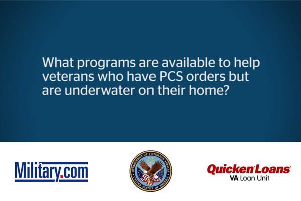 "VA Loan Q&A: Programs for ""Underwater"" Homes | Military.com"