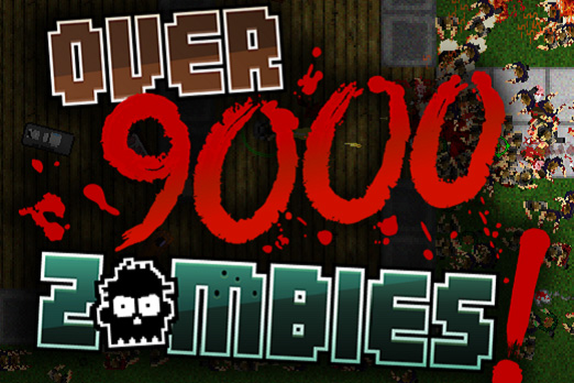 Over 9,000 Zombies