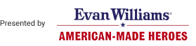 Presented by Evan Williams: American-Made Heroes