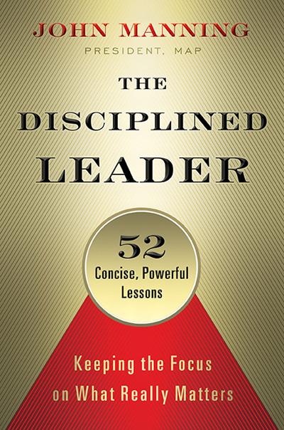 Disciplined Leader: John Manning