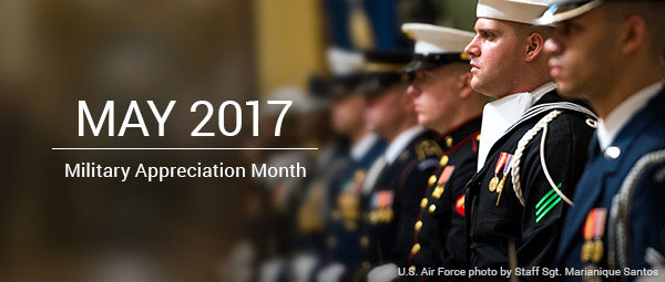 May 2017 - National Military Appreciation Month